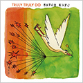 NEW ALBUM「TRULY TRULY DO」